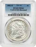 1882-O $1 PCGS MINT STATE 61 VAM-4, O/S RECESSED - MORGAN SILVER DOLLAR