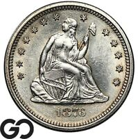 1876 S SEATED LIBERTY QUARTER NICE LUSTER CHOICE AU   SILVER
