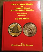 SIGNED FLYING EAGLE & INDIAN CENT ATTR. GUIDE 1856-1878 SNOW 3RD ED 1 VOL.