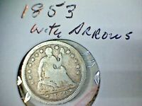 1853 WITH ARROWS  LIBERTY SEATED SILVER HALF DIME LOT A