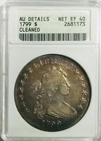 1799 BUST DOLLAR - ANACS AU DETAILS CLEANED -    COIN