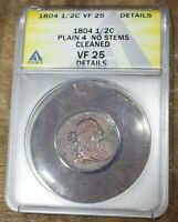 1804 HALF CENT PLAIN 4 NO STEMS ANACS VF 25 DETAILS US COIN