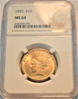 1932 $10 NGC MS 64 GOLD INDIAN EAGLE CHOICE  UNCIRCULATED TE