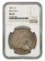 1801 $1 NGC MINT STATE 60 BB-213, B-3 - BUST SILVER DOLLAR
