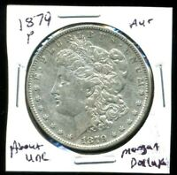 1879 P AU MORGAN DOLLAR 100 CENT  ABOUT UNCIRCULATED 90 SILVER US $1 COIN 3966