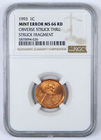 1993 LINCOLN MEMORIAL CENT   NGC MINT ERROR MS 66 RD   OBV S