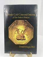 PRIVATE GOLD COINS AND PATTERNS OF THE UNITED STATES USED BO