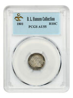 1801 H10C PCGS AU55 EX: HANSEN COLLECTION -  ISSUE - EARLY HALF DIMES