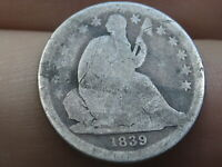 1839 P SEATED LIBERTY SILVER DIME- PHILADELPHIA, ABOUT GOOD DETAILS