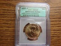 2007-P JEFFERSON $ COIN ICG-MINT STATE 67 TYPE 1 EDGE LETTERS MAKE AN OFFER