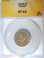 1898 LIBERTY 5C ANACS PROOF-63  CHOICE 19TH CENTURY PROOF WITH LIGHT TONE