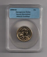 2000 D SACAGAWEA $ CERTIFIED BY ANACS AS BURNISHED ISSUE