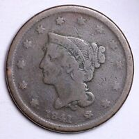 1841 BRAIDED HAIR LARGE CENT PENNY CHOICE  E109 T
