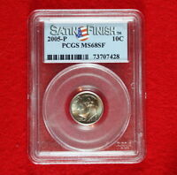 UNCIRCULATED 2005 P HAS P SATIN FINISH ROOSEVELT DIME GRADED MS68SF BY PCGS