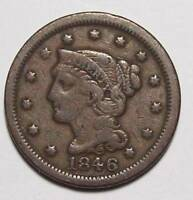 1846 SMALL DATE BRAIDED HAIR LARGE CENT  CLOSED 6   NICE ORIG FINE    FREE SHIP