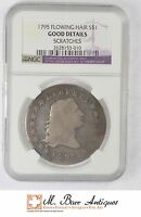 GOOD DETAILS 1795 $1 FLOWING HAIR SILVER   GRADED NGC XC54