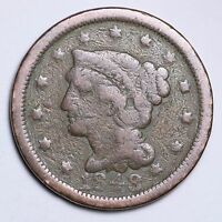 1848 BRAIDED HAIR LARGE CENT PENNY CHOICE  E117 TM