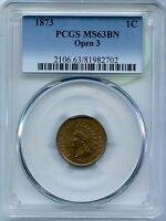 1873 INDIAN HEAD CENT PENNY PCGS MS63BN OPEN 3 CERTIFIED COIN   JV097