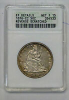 {BJSTAMPS}  1876 CC SEATED LIBERTY HALF DOLLAR ANACS EF DETAILS  REV SCRATCHED