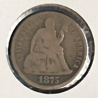 1875 10C LIBERTY SEATED DIME [AUTO COMB. SHIPPING]28096