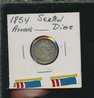 LIBERTY SILVER SEATED DIME   1854 ARROWS   XF