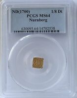 ND 1700 GERMAN STATES NURNBERG 1/8 DUCAT MS64 PCGS.  EXCEPTIONAL APPEARANCE.