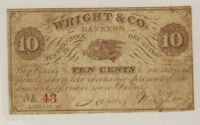TUNKHANNOCK PENNSYLVANIA 1862 WRIGHT & CO. 10 CENTS OBSOLETE CURRENCY SCRIP