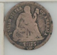 1875 LIBERTY SEATED DIME  Z91