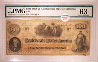 1862  63  T41  $100 ONE HUNDRED DOLLARS HOER CSA CONFEDERATE PMG 63   W/ STAMPS