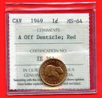 1949 CANADA 1 CENT COIN ICCS GRADED MS64  IE 361
