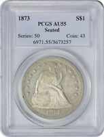 1873 LIBERTY SEATED DOLLAR AU55 PCGS ALMOST UNCIRCULATED 55