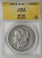 1902 $1 ANACS VF 30 DETAILS CLEANED MORGAN SILVER DOLLAR