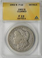 1902 $1 ANACS F 12 DETAILS CLEANED MORGAN SILVER DOLLAR