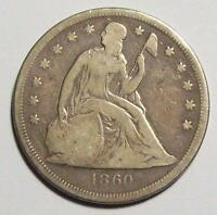 1860-O  SEATED LIBERTY DOLLAR   VG DIFFICULT TO FIND  FREE U.S. SHIP 29B42