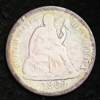 1869-S SEATED LIBERTY DIME CHOICE G SHIPS FREE E296 UCB