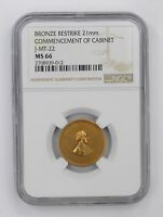 MINT STATE 66 BRONZE RESTRIKE 21MM COMMENCEMENT OF CABINET COIN - NGC GRADED 4500