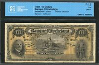 1914 $10 TEN DOLLARS BANQUE D'HOCHELAGA. CCCS 360 22 04. ONLY 21 EXAMPLES KNOWN