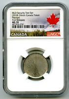 2018 CANADA PIECHART SECURITY NGC MS70 TEST TOKEN FIRST RELE