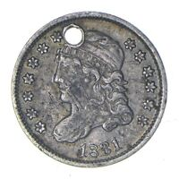 1831 CAPPED BUST HALF DIME - CIRCULATED - CONDITION: HOLED 0145