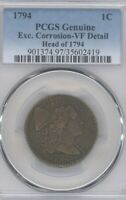 1794 LIBERTY CAP LARGE CENT PCGS CERTIFIED GENUINE EXCESSIVE CORROSION VF 4954