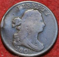 1808 PHILADELPHIA MINT COPPER DRAPED BUST HALF CENT