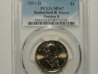 2011 D RUTHERFORD B HAYES PRESIDENTIAL DOLLAR $1 PCGS MINT STATE 67 POSITION B