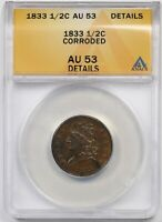 1833 1/2C ANACS AU 53 DETAILS CORRODED CLASSIC HEAD HALF CENT