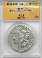 1892-CC $1 ANACS F 12 DETAILS SCRATCHED - CLEANED MORGAN SILVER DOLLAR