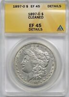 1897-O $1 ANACS EXTRA FINE  EF 45 DETAILS CLEANED MORGAN SILVER DOLLAR
