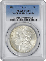 1896 VAM 19 MORGAN SILVER DOLLAR 8 IN DENTICLE MINT STATE 64 PCGS