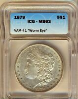 1879-P - WORM EYE VAM 41  MORGAN SILVER $1 ICG MINT STATE 63 -  VARIETY FLASHY LUSTRE