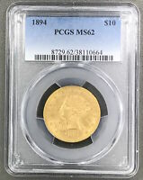 1894 US $10 LIBERTY PCGS MS62