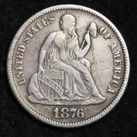 1876-S SEATED LIBERTY DIME CHOICE EXTRA FINE  SHIPS FREE E226 T