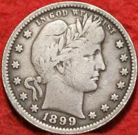 1899 PHILADELPHIA MINT SILVER BARBER QUARTER